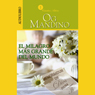 El Milagro Mas Grande del Mundo: Memorandum de Dios Para Ti (The Greatest Miracle in the World) Audiobook, by Og Mandino