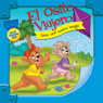 El Osito Viajero hace una nueva amiga (Traveling Bear Makes a New Friend (Texto Completo)) (Unabridged), by Christian Joseph Hainsworth