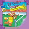 El Osito Viajero se une al equipo de tenis (Traveling Bear Joins the Tennis Team (Texto Completo)) (Unabridged) Audiobook, by Christian Joseph Hainsworth