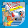 El Osito Viajero va al aeropuerto (Traveling Bear Goes to the Airport (Texto Completo)) (Unabridged), by Christian Joseph Hainsworth
