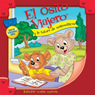 El Osito Viajero y la tutora de matematicas (Traveling Bear Goes to the Math Tutor (Texto Completo)) (Unabridged) Audiobook, by Christian Joseph Hainsworth