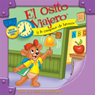 El Osito Viajero y la campana de bronce (Traveling Bear and the Brass Bell (Texto Completo)) (Unabridged), by Christian Joseph Hainsworth