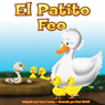 El Petito Feo (The Ugly Duckling) (Unabridged) Audiobook, by Larry Carney
