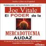 El poder de la mercadotecnia audaz (The Power of Audacious Market Research), by Joe Vitale