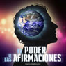 El poder de las afirmaciones (The Power of Affirmations) Audiobook, by Cannonball Sound