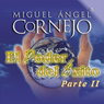 El Poder del Exito II (Texto Completo) (The Power of Success II) (Unabridged), by Miguel Angel Cornejo