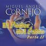 El Poder del Exito II (Texto Completo) (The Power of Success II) (Unabridged), by Miguel Angel Cornejo