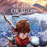 El Rey Dragon (The Dragon King, Spanish Edition) Audiobook, by Fernanda Badano