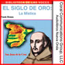 El Siglo de Oro: La Mistica (The Golden Age: The Mystic) (Unabridged), by Frank Rivera
