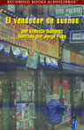 El Vendedor de Suenos - Bodega Dream (Texto Completo) (Unabridged) Audiobook, by Ernesto Quinonez