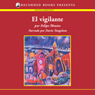 El vigilante (The Watchman(Texto Completo)) (Unabridged) Audiobook, by Felipe Montes