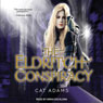 The Eldritch Conspiracy: Blood Singer Series, Book 5 (Unabridged), by Cat Adams