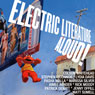 Electric Literature Aloud!: 10 Short Stories from Americas Best Writers (Unabridged), by Colson Whitehead