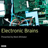 Electronic Brains (Unabridged) Audiobook, by Mike Hally Square Dog Radio