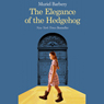 Elegance of the Hedgehog (Unabridged), by Muriel Barbery