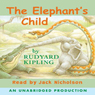 The Elephants Child (Unabridged) Audiobook, by Rabbit Ears