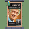 Elie Wiesel: A Holocaust Survivor Cries Out for Peace Audiobook, by Sarah Houghton