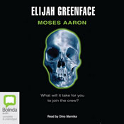Elijah Greenface (Unabridged) Audiobook, by Moses Aaron
