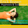 Eliminate Tension Headaches Hypnosis: Release From Stress & Headache Cures, Guided Meditation, Self Hypnosis, Binaural Beats Audiobook, by Erick Brown Hypnosis