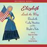 Elizabeth Leads the Way (Unabridged), by Tanya Lee Stone