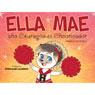 Ella Mae the Courageous Cheerleader (Unabridged) Audiobook, by Stephanie Cameron
