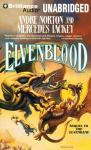 Elvenblood: Halfblood Chronicles, Book 2 (Unabridged), by Andre Norton