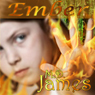 Ember: Forewedge Mountain, Book 1 (Unabridged), by M.D. James