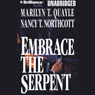 Embrace the Serpent (Unabridged) Audiobook, by Marilyn T. Quayle