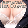 Embracing Her Curves (Unabridged), by Lorelei Knox