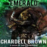 Emerald: The CB Saga (Unabridged) Audiobook, by Chardell Brown