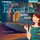 Emerald Isle: A Stacy Justice Mystery, Book 4 (Unabridged), by Barbra Annino