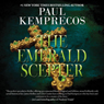 The Emerald Scepter (Unabridged), by Paul Kemprecos