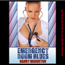 Emergency Room Blues: A Doctor/Patient Threesome Erotica Story (Sex With Doctor) (Unabridged) Audiobook, by Nancy Brockton