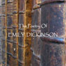 Emily Dickinson: A Poet in Verse Audiobook, by Emily Dickinson