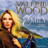 Emily (Unabridged) Audiobook, by Valerie Wood