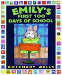 Emilys First 100 Days Of School (Unabridged), by Rosemary Wells