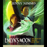 Emlyns Moon: The Magician Trilogy, Book 2 (Unabridged), by Jenny Nimmo