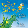 Emperor of Absurdia (Unabridged), by Chris Riddell