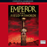 EMPEROR: The Field of Swords, Book 3 (Unabridged) Audiobook, by Conn Iggulden