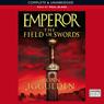 EMPEROR: The Field of Swords, Book 3 (Unabridged), by Conn Iggulden