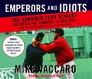 Emperors and Idiots: The Hundred-Year Rivalry Between the Yankees and the Red Sox (Unabridged), by Mike Vaccaro