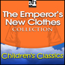 The Emperors New Clothes Collection (Unabridged) Audiobook, by Hans Christian Andersen