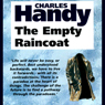 The Empty Raincoat: Making Sense of the Future, by Charles Handy