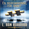 En Bruksanvisning FOr Sinnet (Operation Manual for the Mind, Swedish Edition) (Unabridged), by L. Ron Hubbard