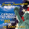 En Busca del Sueno Americano: Camino al exito en 30 Dias (In Search of the American Dream: Path to Success in 30 Days) (Unabridged), by Camilo Cruz