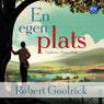 En egen plats (A Special Place) (Unabridged) Audiobook, by Robert Goolrick