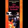 En lykkelig kvinde (Unabridged) Audiobook, by Hanne-Vibeke Holst