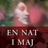 En nat i maj (One Night in May) (Unabridged) Audiobook, by Trine Alexander Anastasio