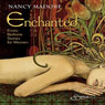 Enchanted: Erotic Bedtime Stories for Women (Unabridged) Audiobook, by Nancy Madore