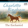 The Enchanted (Unabridged) Audiobook, by Charlotte Bingham